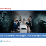 12-How to Avoid the Seven Biggest Teambuilding Blunders