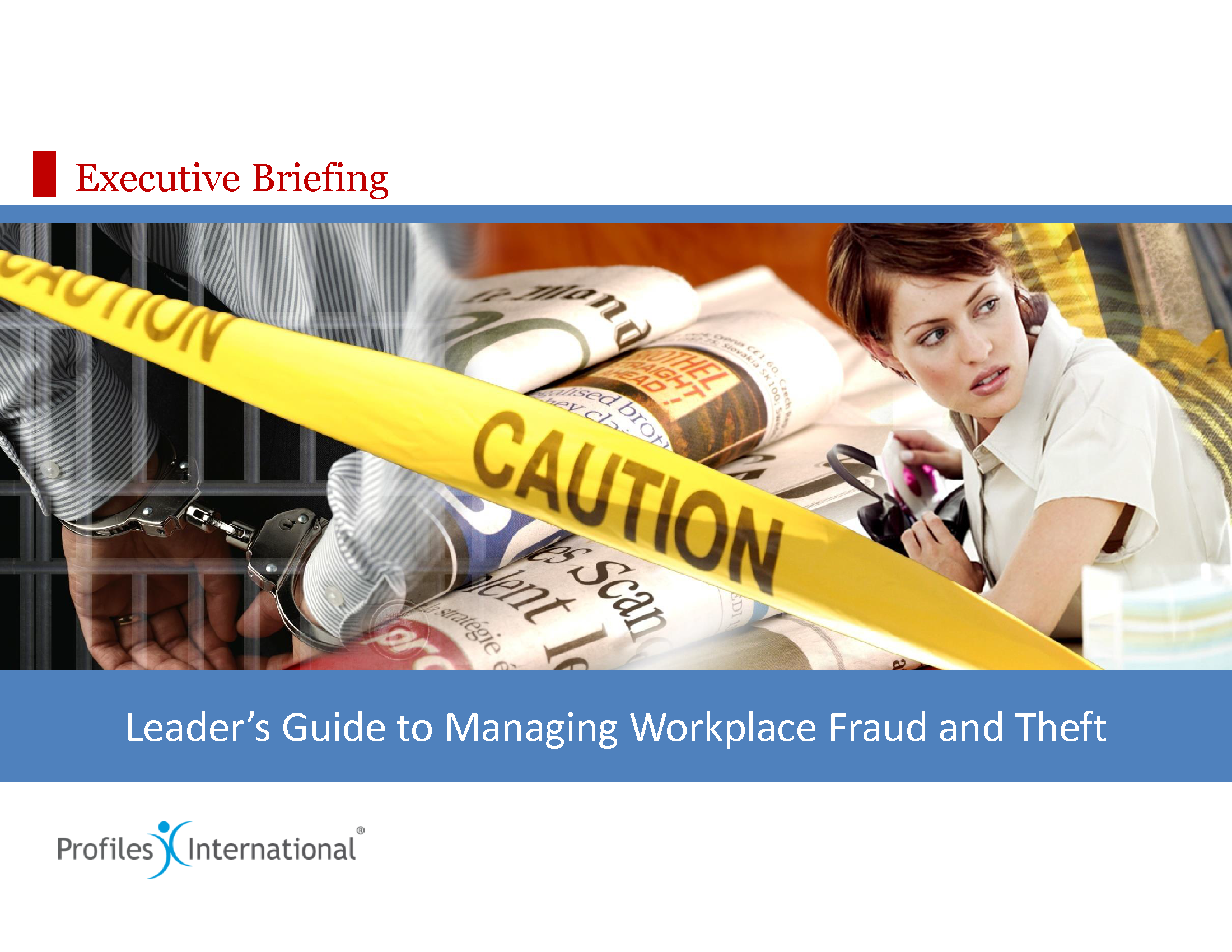 13-Leaders Guide to Managing Workplace Fraud, Theft, and Violence